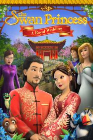 The Swan Princess: A Royal WeddingThe Swan Princess: A Royal Wedding
